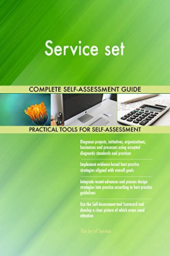 Service set All-Inclusive Self-Assessment - More than 700 Success Criteria, Instant Visual Insights, Comprehensive Spreadsheet Dashboard, Auto-Prioritized for Quick Results