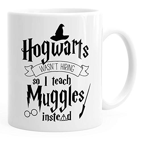 Kaffee-Tasse Hogwarts wasn't hiring so I teach muggles instead Spruch-Tasse MoonWorks® weiß unisize