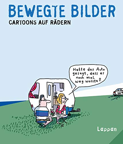Bewegte Bilder: Cartoons auf Rädern (Fiese Bilder)