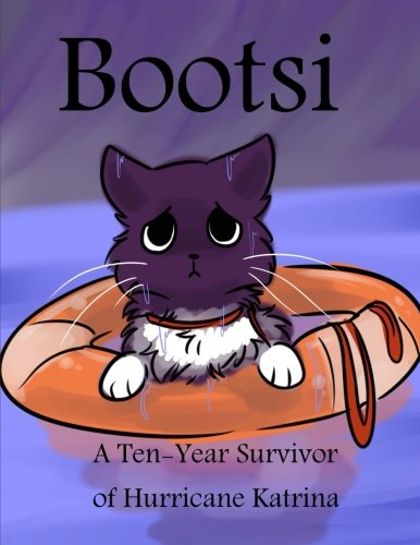 Bootsi: A Ten-Year Survivor of Hurricane Katrina