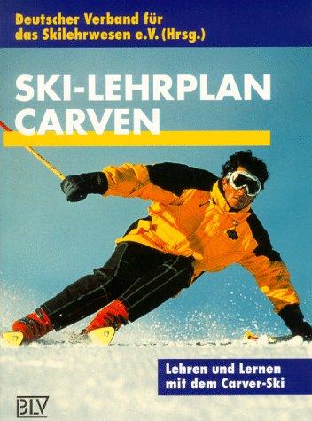 Ski-Lehrplan, Carven