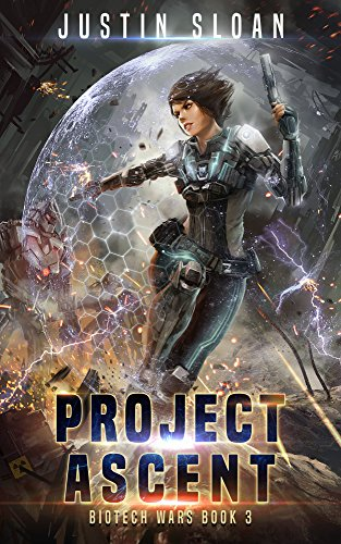 Project Ascent: A Page Turning Thriller (Biotech Wars Book 3) (English Edition)