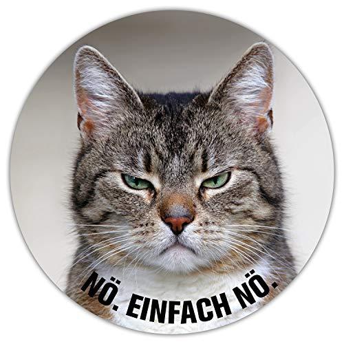 Mauspad mit Katzen-Motiv und Spruch I Ø 22 cm rund I Mousepad in Standard-Größe, rutschfest I lustig frech I Nö. Einfach nö. I dv_465