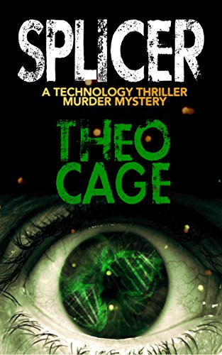 SPLICER: A Mystery Suspense Biotech Thriller (English Edition)