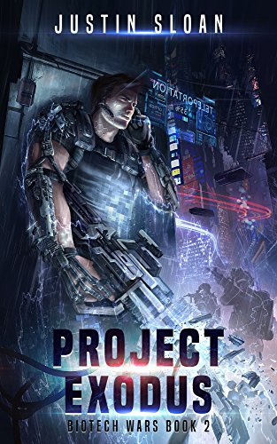 Project Exodus: A Page Turning Thriller (Biotech Wars Book 2) (English Edition)