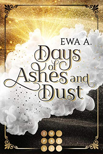 Days of Ashes and Dust: Düstere Romantasy