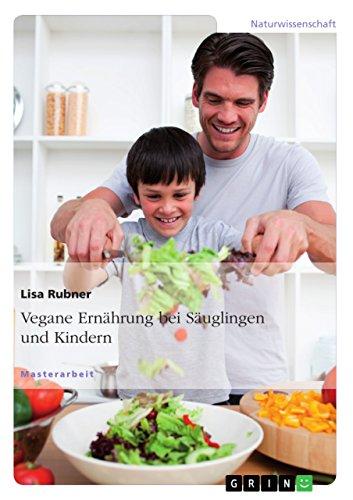 Vegane Ernährung bei Säuglingen und Kindern